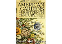 American Gardens in the Eighteenth Century: For Use or For Delight