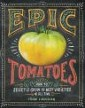 Craig LeHoullier's Epic Tomatoes Book