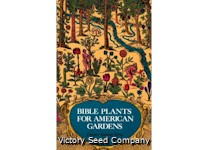 Bible Plants for American Gardens<br>Out of Stock